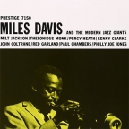 MILES DAVIS AND THE MODERN JAZZ GIANTS (VINYL)