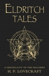 eldritch tales a miscellany of the macabre