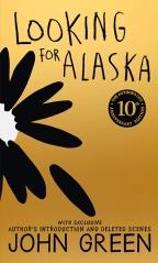 Looking For Alaska 10th Ann HB