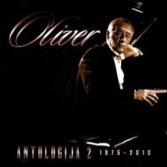 OLIVER DRAGOJEVIĆ - ANTOLOGIJA 2 (1975-2010)