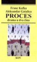 PROCES - DRAMA U DVA ČINA