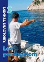 Ribolovne tehnike 3 - lov parangalom