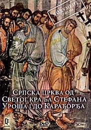 SRPSKA CRKVA OD SVETOG KRALJA STEFANA UROŠA I DO KARAĐORĐA