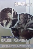 TRENING ZA GRUDI I RAMENA