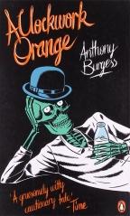 A CLOCKWORK ORANGE - Anthony Burgess | Delfi knjižare ...