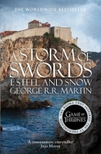 A Storm Of Swords: Part 1, Steel And Snow (A Song Of Ice And Fire, Book 3)
