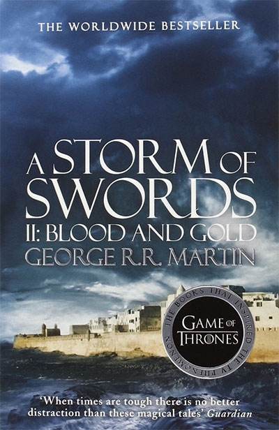 A Storm Of Swords: Part 2, Blood And Gold (A Song Of Ice And Fire, Book 3)