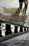 badiou and the philosophers interrogating 1960s french philosophy