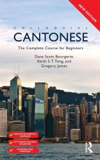 Colloquial Cantonese: The Complete Course For Beginners