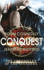 Conquest: 1/3 (Chronicles Of The Invaders 1)