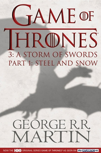 GAME OF THRONES: A STORM OF SWORDS PART 1 (A SONG OF ICE AND FIRE)