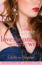 Gossip Girl, The Carlyles: Love The One You're With