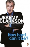 how hard can it be the world according to clarkson volume 4