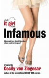 infamous an it girl novel the it girl series book 7