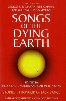SONGS OF DYING EARTH