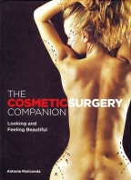 The Cosmetic Surgery Companion: Looking And Feeling Beautiful