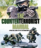 The Counterterrorist Manual: A Practical Guide To Elite International