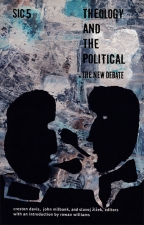 Theology And The Political: The New Debatesic