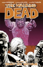 Walking Dead, Vol. 10 - What We Become