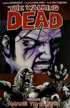 Walking Dead, Vol. 8 - Made To Suffer