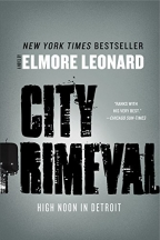 City Primeval: High Noon In Detroit