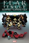 fear itself deadpoolfearsome four