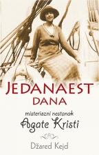 Jedanaest dana - Misteriozni nestanak Agate Kristi