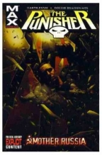 PUNISHER MAX VOLUME 3: MOTHER RUSSIA