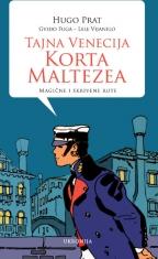 Tajna Venecija Korta Maltezea: magične i skrivene rute