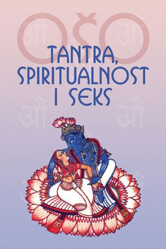 TANTRA, SPIRITUALNOST I SEKS