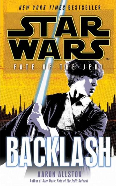 STAR WARS: FATE OF THE JEDI - BACKLASH