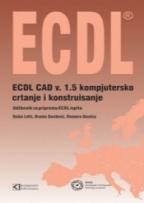 ECDL CAD V.1.5 - KOMPJUTERSKO CRTANJE I KONSTRUISANJE