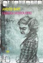 FABRIKA MUHOLOVKI