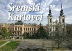 Fotomonografija Sremski Karlovci