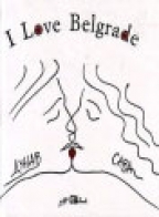 I LOVE BELGRADE