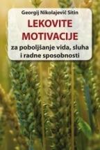 Lekovite motivacije za poboljšanje vida, sluha i radne sposobnosti
