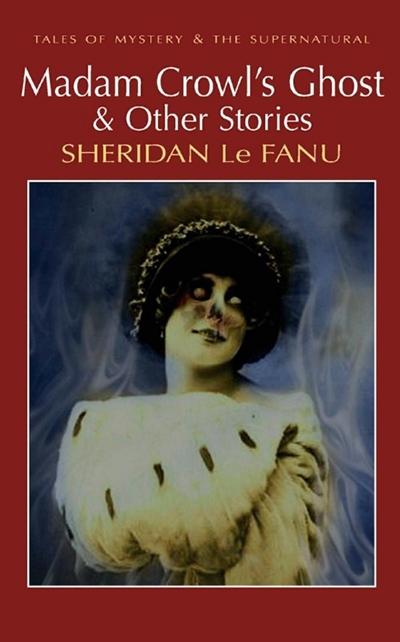 Madam Crowls Ghost Stories