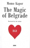 the magic of belgrade