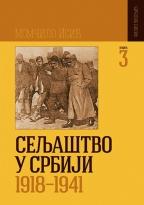 SELJAŠTVO U SRBIJI 1918-1941 TOM 3