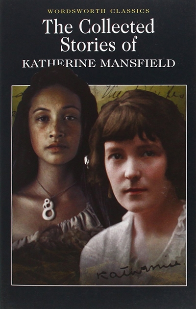 The Collected Short Stories Of Katherine Mansfield