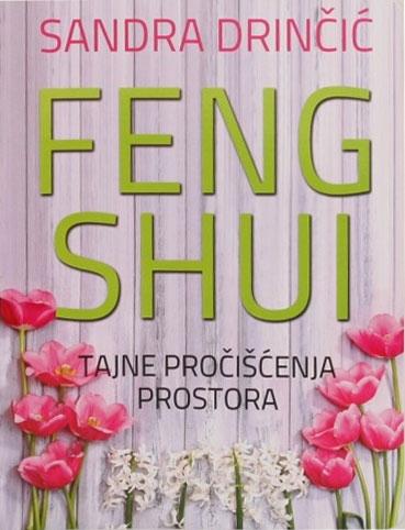 Feng šui - Tajne pročišćenja prostora