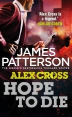 Hope To Die (Alex Cross 22)