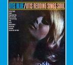 OTIS BLUE:OTIS REDDING SINGS SOUL