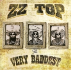 The Very Baddest Of ZT Top
