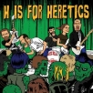 h is for heretics
