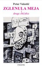 ZGLENULA MEJA I DRUGE ZB(I)RKE