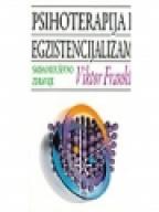 Psihoterapija i egzistencijalizam - smisao i društveno zdravlje