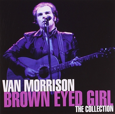 COLLECTION… BROWN EYED GIRL