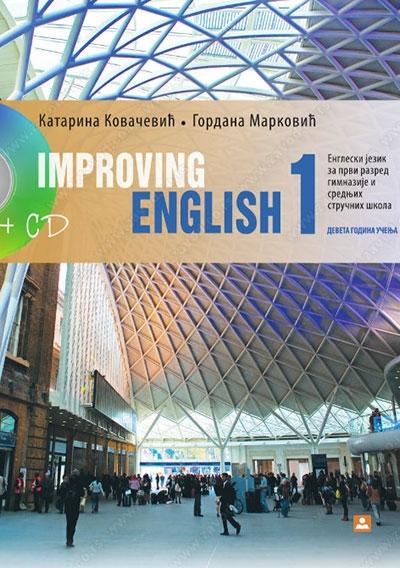 IMPROVING ENGLISH 1, ENGLESKI JEZIK, UDŽBENIK+CD ZA 1. GODINU SREDNJE ŠKOLE