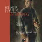Kolekcija Pavla Beljanskog: biseri moderne